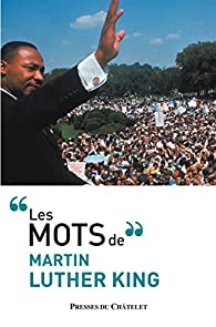 Les Mots De Martin Luther King Martin Luther King Babelio