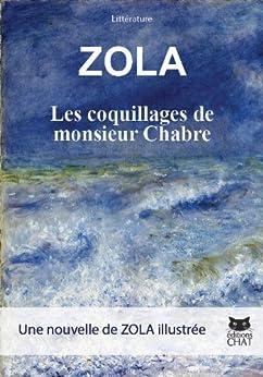 Les Coquillages de monsieur Chabre par [Zola, Emile]