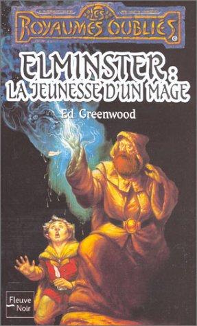 Elminster, la jeunesse d'un mage