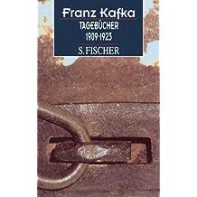 Franz Kafka. Gesammelte Werke in Einzelbänden in der Fassung der Handschrift / Tagebücher 1909-1923