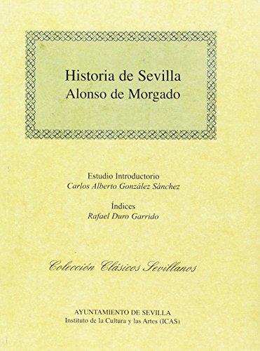 Historia de Sevilla (Clásicos Sevillanos)