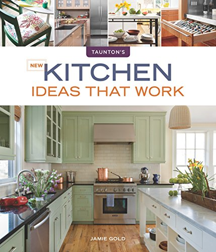Taunton's New Kitchen Ideas That Work