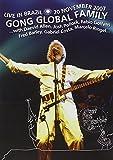 GONG GLOBAL FAMILY - Live In Brazil - 20th November 2007 [Import italien]