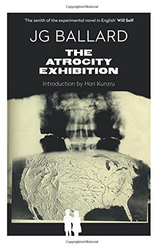 The Atrocity Exhibition: Annotated (Flamingo Modern Classics)