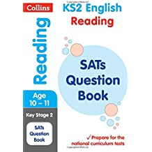 KS2 English Reading SATs Question Book (Collins KS2 SATs Revision and Practice): 2018 tests (Collins KS2 Revision and Practice)