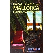 Mallorca-Schattengeschichten