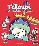 Image de T'choupi Mon cahier de jeux Noël