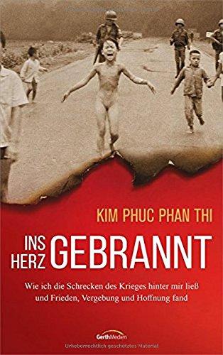 Buchseite und Rezensionen zu 'Ins Herz gebrannt' von Kim Phuc Phan Thi