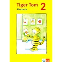 Tiger Tom ab Kl. 1 Flash Cards 2. Schuljahr. Nordrhein-Westfalen und Hamburg