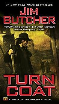 Turn Coat (The Dresden Files, Book 11) de [Butcher, Jim]