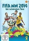 FIFA WM 2014 Die schönsten Tore