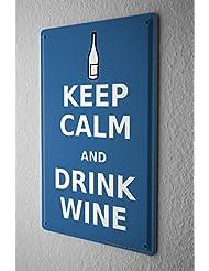 Refranes Cartel de chapa Placa metal tin sign Mantenga la calma y beber una botella de vino Letrero De Metal 20X30 cm