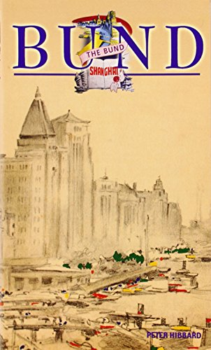 Shanghai: The Bund: China Faces West (Odyssey Guides) por Peter Hibbard