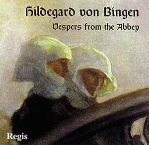 Hildegard von Bingen: Vespers from the Abbey by Regis Records