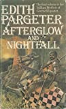 Afterglow and nightfall - Edith Pargeter