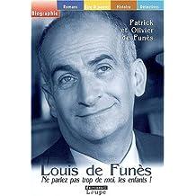 Louis de Funès - Ne parlez pas trop de moi les enfants ! (grands caractères)
