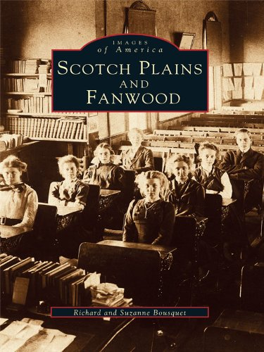 Scotch Plains and Fanwood (Images of America) (English Edition)