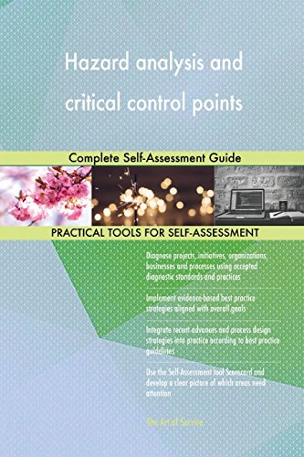 Hazard analysis and critical control points: Complete Self-Assessment Guide