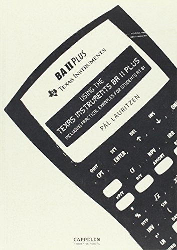 using-the-texas-instruments-ba-ii-plus-including-practical-examples-for-students-at-bi
