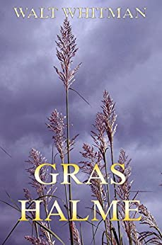 Grashalme von [Whitman, Walt]