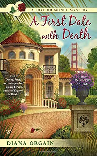a-first-date-with-death-a-love-or-money-mystery-by-diana-orgain-2015-03-03