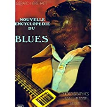 Nouvelle encyclopédie du blues (Best)