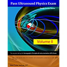 Pass Ultrasound Physics Study Guide Notes Volume II (English Edition)
