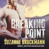 Front cover for the book Breaking Point (Troubleshooters, Book 9) by Suzanne Brockmann
