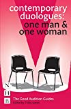 Contemporary Duologues: One Man & One Woman (NHB Good Audition Guides) (The Good Audition Guides)