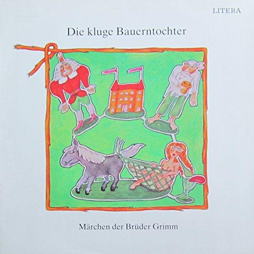 Märchen der Brüder Grimm: Die kluge Bauerntochter [Vinyl LP] [Schallplatte]
