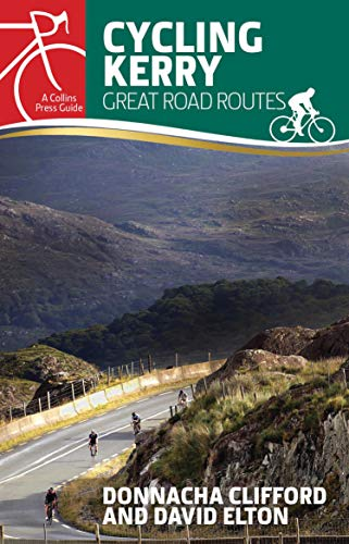 Cycling Kerry: Great Road Routes (Collins Press Guides) (English Edition) por Donnacha Clifford