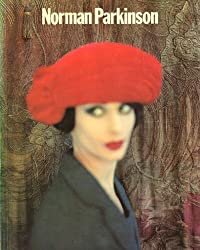 Parkinson, Norman: Fifty Years of Portraits and Fashion