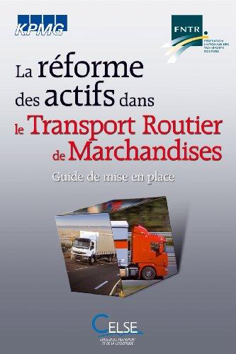 la-reforme-des-actifs-dans-le-transport-routier-de-marchandises