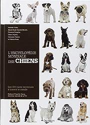 L'Encyclopédie mondiale des chiens : Les 331 races reconnues à travers le monde