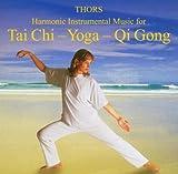 Tai Chi, Yoga, Qi Gong - Harmonic Instrumental Music