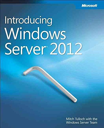 [(Introducing Windows Server 2012)] [By (author) Mitch Tulloch] published on (June, 2012)