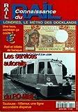 Telecharger Livres CONNAISSANCE DU RAIL No 243 du 01 01 2002 LONDRES LE METRO DES DOCKLANDS UNE LOCO COMBIEN CA COUTE RAIL ET BILLETS DE BANQUE LES SERVICES AUTORAILS DU PO MIDI TOULOUSE VILLEMUR UNE LIGNE SECONDAIRE DISPARUE (PDF,EPUB,MOBI) gratuits en Francaise
