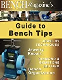 Bench Magazines Guide to Bench Tips
