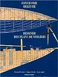 Concevoir, relever et dessiner des plans de voiliers classiques et traditionnels