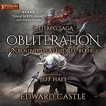 Obliteration: Unbound Deathlord, Book 2