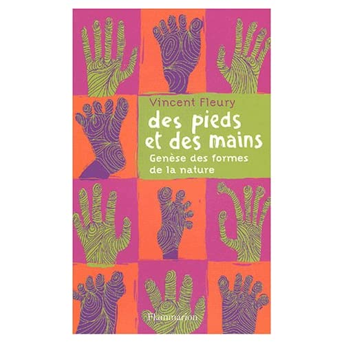 Des pieds et des mains : Genèse des formes de la nature