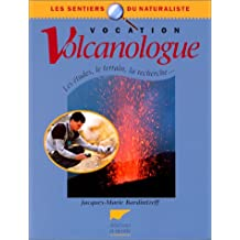 Vocation volcanologue