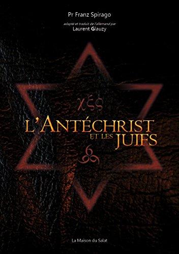 L'Antéchrist et les Juifs