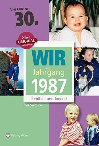 wir-vom-jahrgang-1987-kindheit-und-jugend-jahrgangsbande-30-geburtstag