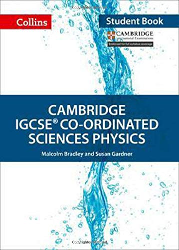 Cambridge IGCSETM Co-ordinated Sciences Physics Student's Book (Collins Cambridge IGCSETM) (Collins Cambridge IGCSE (TM))