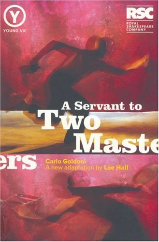 The Servant to Two Masters (Modern Plays) by Carlo Goldoni (9-Dec-1999) Paperback