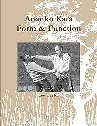 Ananko Kata Form & Function