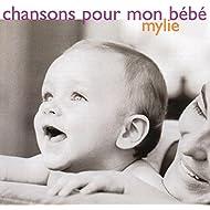 Chansons pour mon bébé Mylie