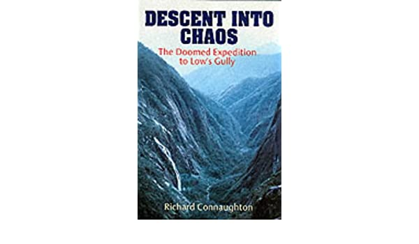 Descent into Chaos: The Doomed Expedition to Low\'s Gully: Amazon.de ...