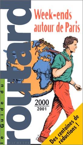 Week-ends autour de Paris 2000-2001